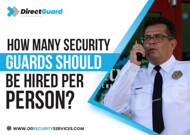 How many security guards should be hired per person?